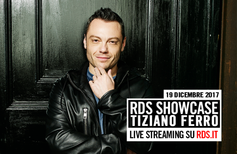 RDS Showcase Tiziano Ferro, in diretta streaming su RDS.it