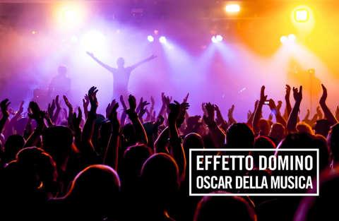 Effetto Domino: Gli Oscar della musica