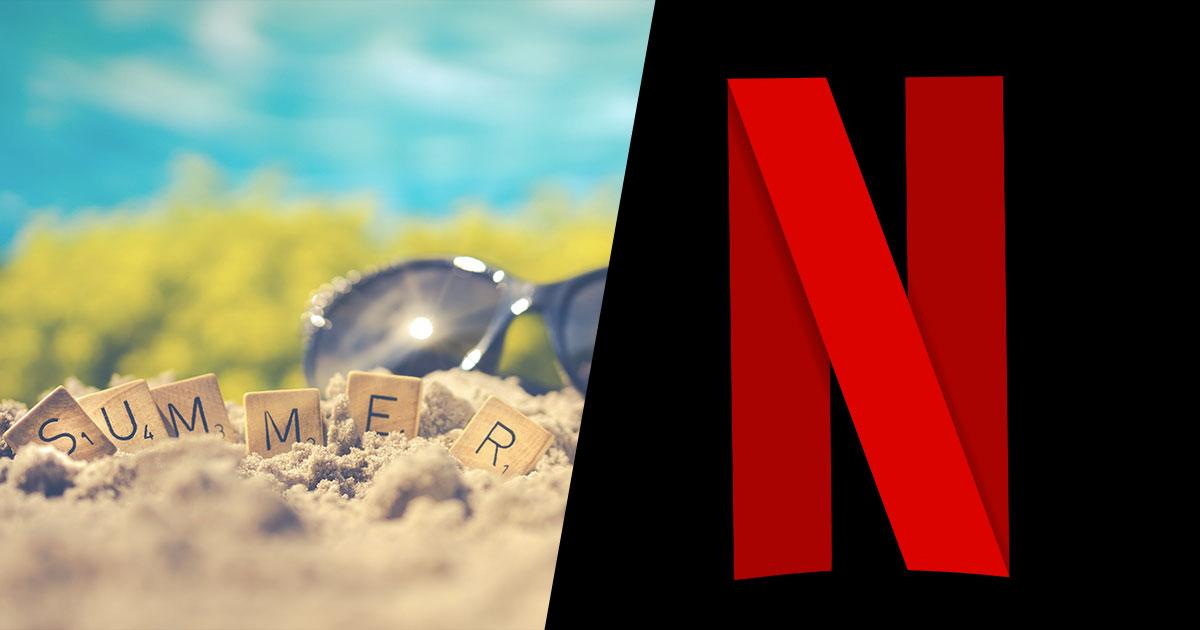 Agosto con Netflix: tutte le novità in arrivo