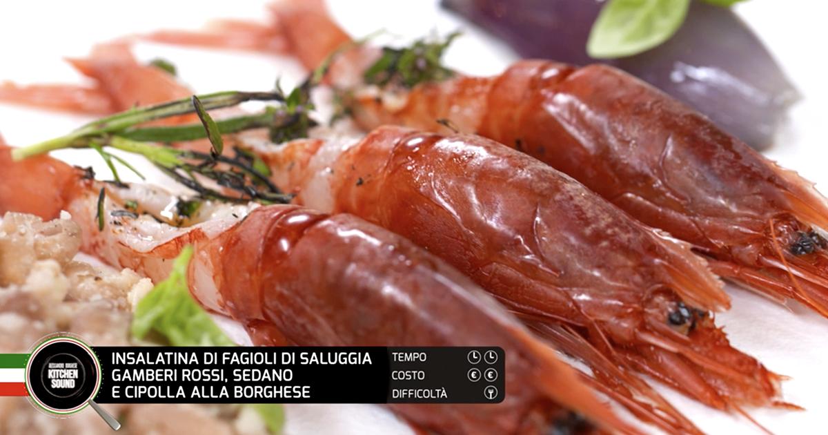 Insalatina di fagioli di saluggia, gamberi rossi, sedano e cipolla alla Borghese - Alessandro Borghese Kitchen Sound - Rural Glam