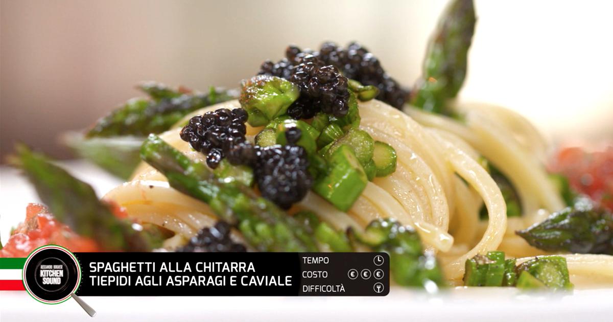 Spaghetti alla chitarra tiepidi agli asparagi e caviale - Alessandro Borghese Kitchen Sound - TÊTE-À-TÊTE