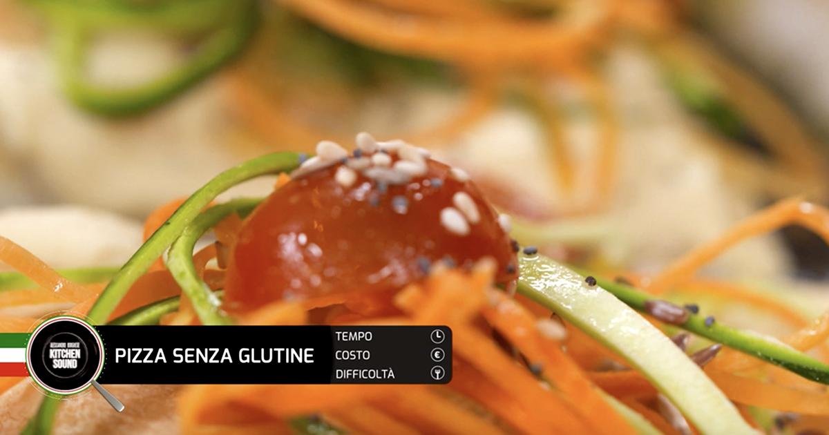 PIZZA SENZA GLUTINE - Alessandro Borghese Kitchen Sound - Pane e pizza