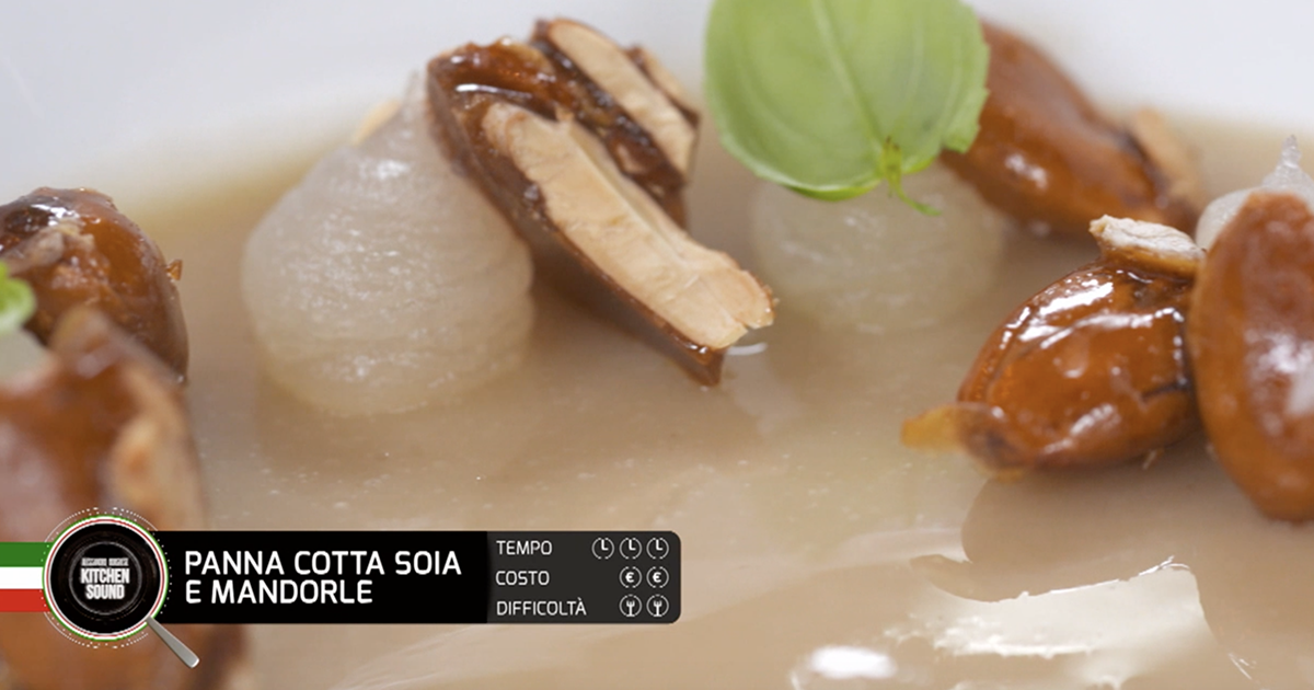 Panna cotta, soia e mandorle - Alessandro Borghese Kitchen Sound - Green